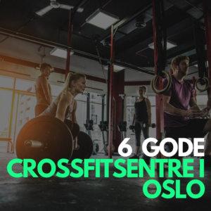 6 gode treningssentre i Oslo